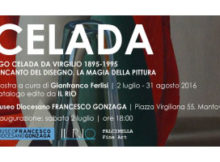 Mostra Ugo Celada Mantova 2016