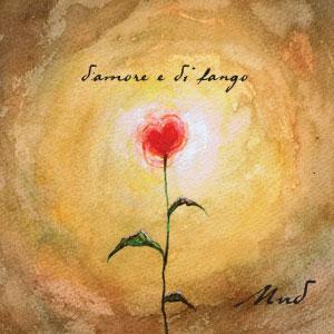 Album MUD D'amore e di fango