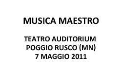 Musica Maestro, Poggio Rusco (Mantova)