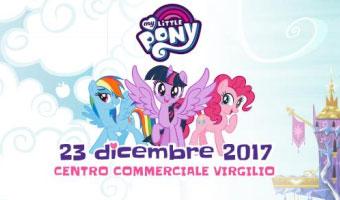 My Little Pony Centro Commerciale Virgilio Mantova 2017