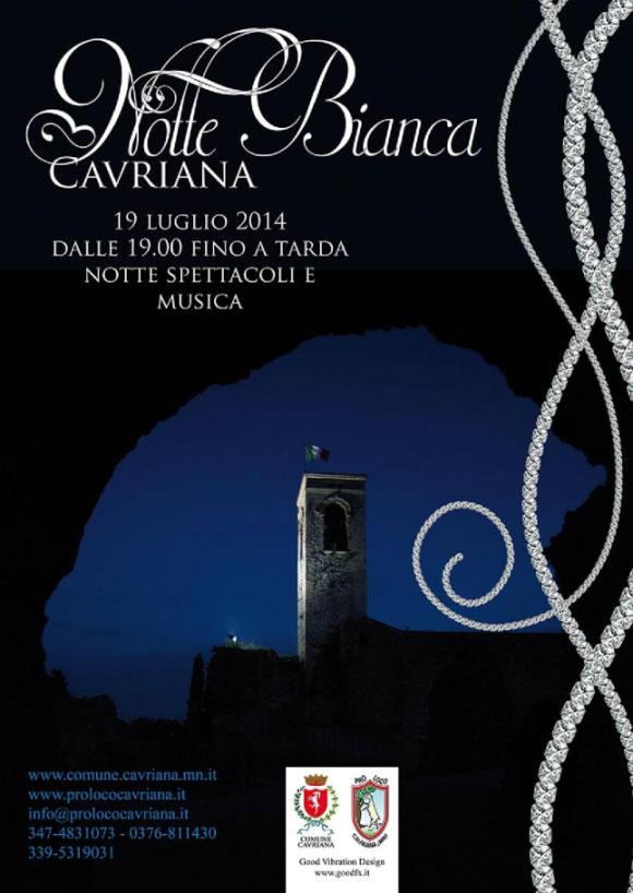 Notte Bianca 2014 Cavriana (Mantova)