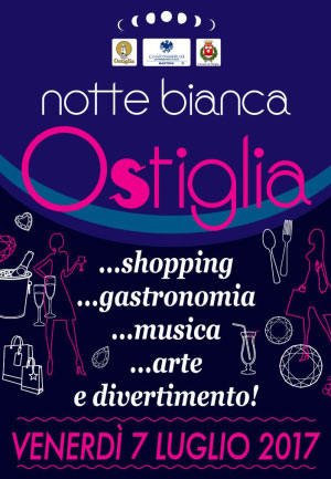 Notte Bianca Ostiglia (MN) 2017