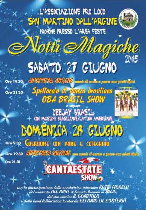 Notti Magiche 2015 San Martino dall'Argine (MN)