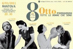 Otto Romanzo Mantova - Festa Donna 8 Marzo 2011