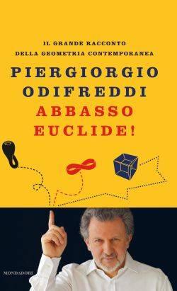 Piergiorgio Odifreddi Abbasso Euclide, libro
