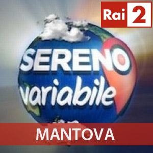 Mantova Sereno Variabile Rai2 5 dicembre 2015