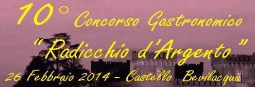 Radicchio d'Argento 2014 castello di Bevilacqua (Verona)