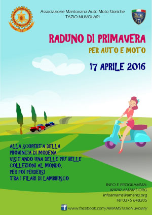 AMAMS Raduno Primavera 2016 Auto Moto Mantova Modena