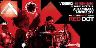 Red Dot Sermide 2018 - Tributo Red Hot Chili Peppers