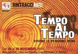 RintracciArti 2010 Mantova: Tempo al Tempo