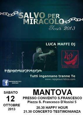 Salvo per Miracolo Luca Maffi Mantova