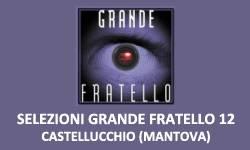 Selezioni Grande Fratello 12 Mantova
