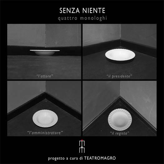 Senza Niente: tour estivo 2012 Teatro Magro Mantova