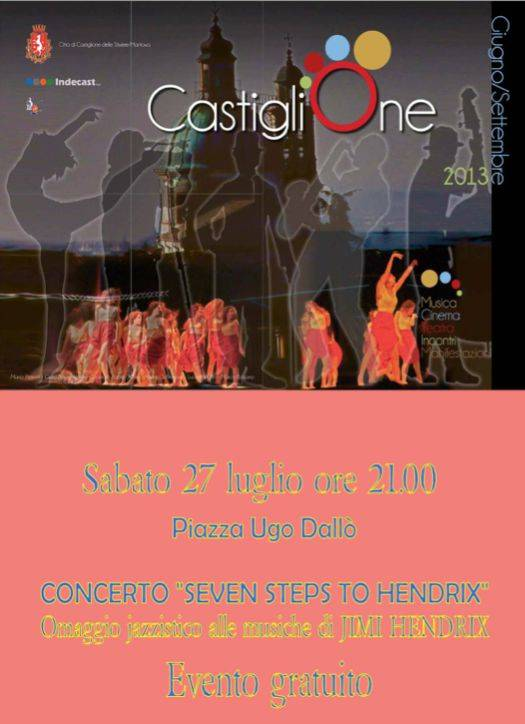 Seven steps to Hendrix Castiglione Stiviere (Mantova)