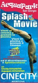 Splash Movie: Piscina Acquapark San Giorgio - Multisala Cinecity Mantova