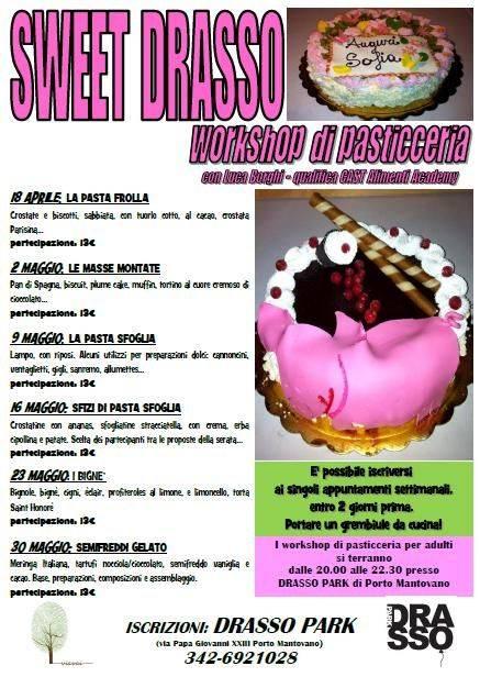 Workshop di pasticceria Sweet Drasso Porto Mantovano (Mantova)