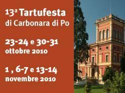 Tartufesta 2010 Carbonara Po (Mantova)