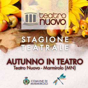 Teatro Nuovo Marmirolo autunno 2016