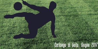 Torneo calcio 7 Cerlongo Goito (Mantova) giugno 2017