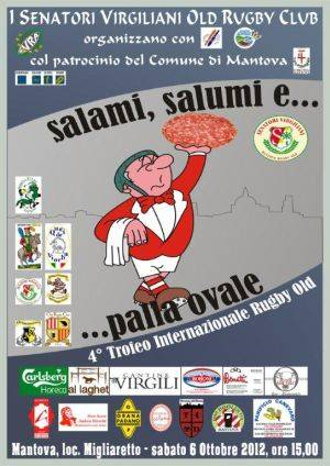 Torneo Rugby Old Mantova 2012: Salami, Salumi e Palla Ovale