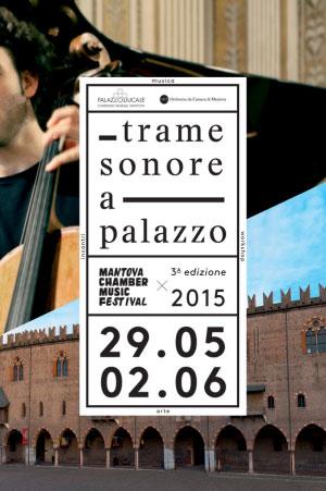 Trame Sonore a Palazzo 2015 Mantova