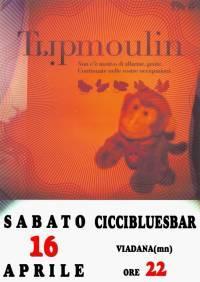 Tripmoulin, Ciccibluesbar Viadana (Mantova)