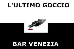 Bar Venezia Mantova L'Ultimo Goccio
