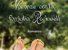 Vacanze con la famiglia Rockwell Guendalina Bosio libro
