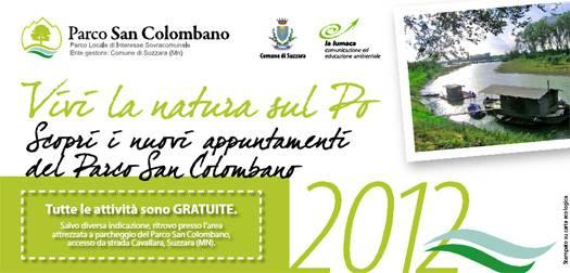 Vivi la Natura sul Po 2012 Parco San Colombano Suzzara (Mantova)