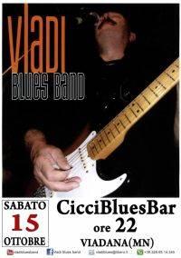 Vladi Blues Band Ciccibluesbar Viadana 15/10/2011