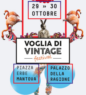 Voglia di Vintage Festival Mantova 2016