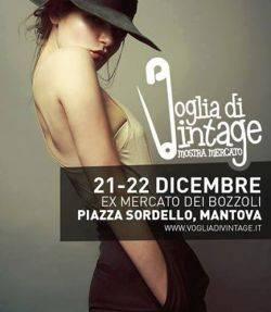 Voglia di Vintage Mantova dicembre 2013