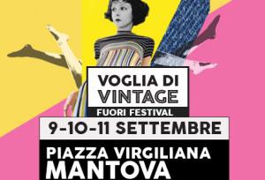 Voglia di Vintage Fuori Festival Mantova 2016