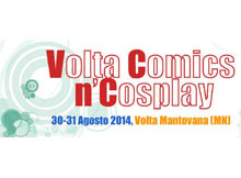 Comics and Cosplay 2014 Volta Mantovana (Mantova)