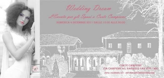 Wedding Dream, Evento Sposi Corte Campione Bagnolo San Vito (Mantova)