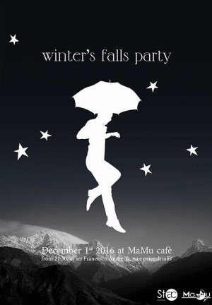 Winter's Fall Party Mantova Mamu Cafè 2016