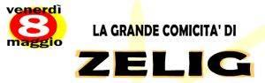 La grande comicità di Zelig