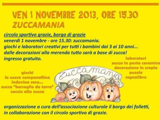 Zuccamania 2013 Grazie di Curtatone (Mantova)